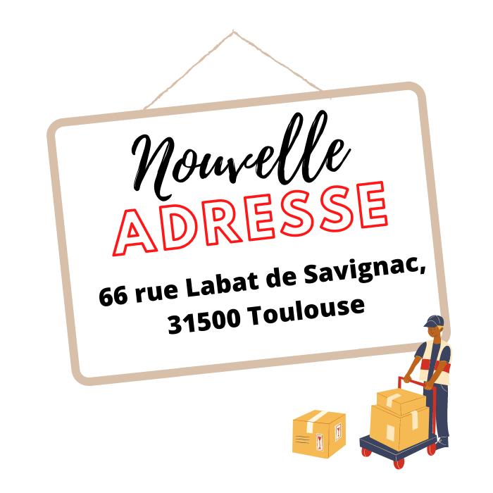 Nouvelle adresse 66 rue Labat de Savignac à Toulouse